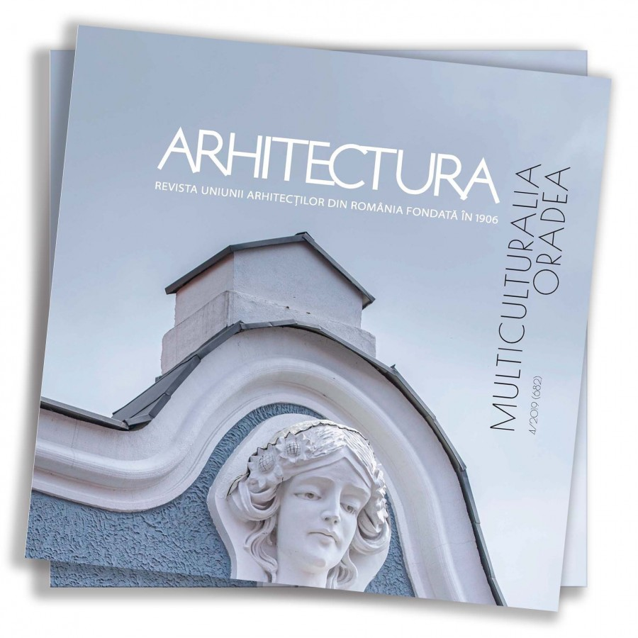 The Masterplan for the University of Oradea featured in Arhitectura Magazine no. 4/2019 (682)